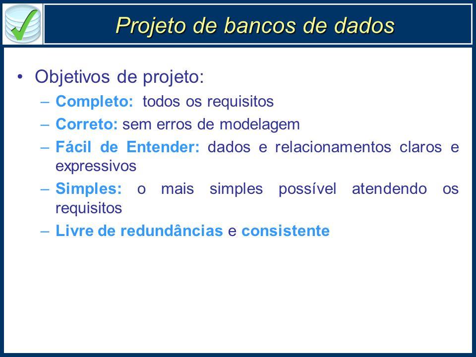 Dependência funcional - propriedades Principais propriedades 1.