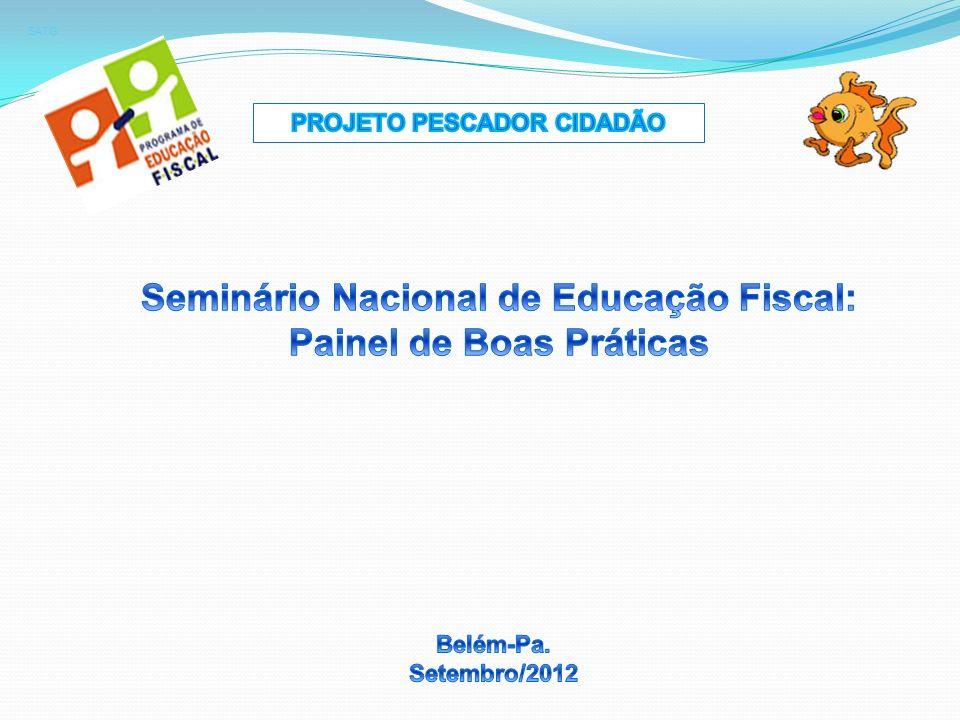 A INCLUSÃO DA EDUCAÇÃO FISCAL NO SETOR PESQUEIRO PARAENSE: Um Instrumento de política pública para o desenvolvimento econômico-social SATG www.gifmania.com.br