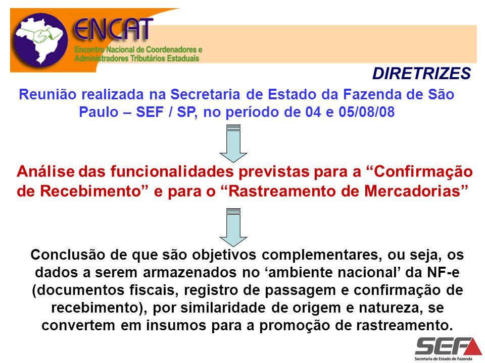 DEFINIÇÕES NECESSÁRIAS PARA REDESENHO DO FLUXO: Localização física do servidor (ACR): Na RFB, hospedado no ambiente nacional de NF-e, ou, Em ambiente operado por uma das unidades federadas, (Minas Gerais já propôs a hospedagem).