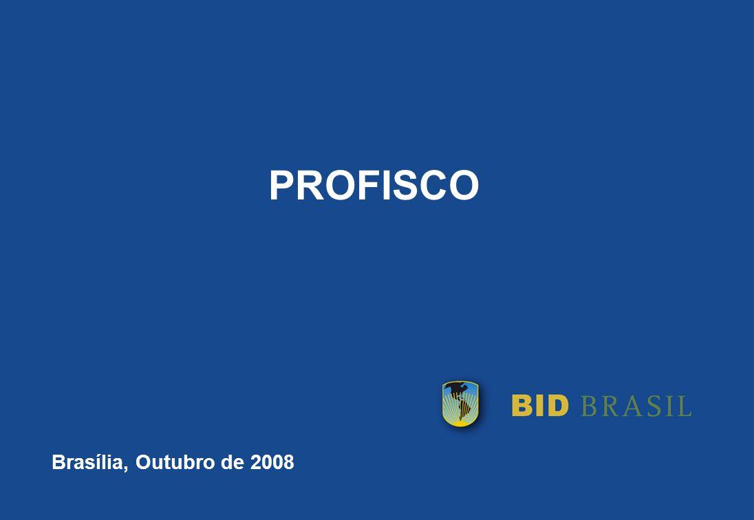 PROFISCO Brasília, Outubro de 2008