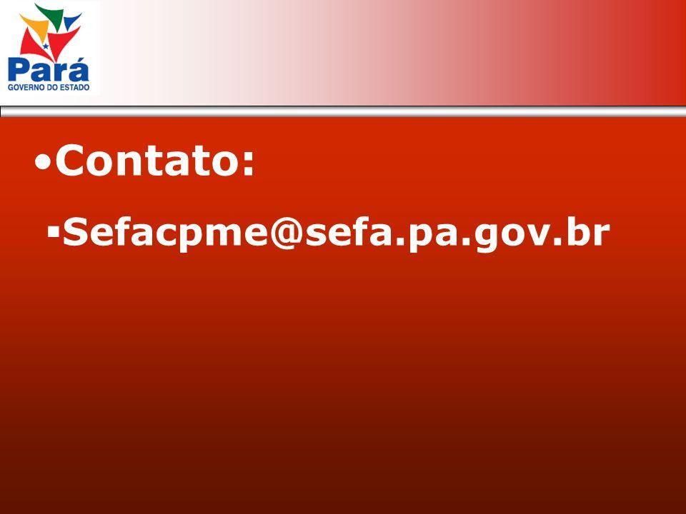 Contato: Sefacpme@sefa.pa.gov.br