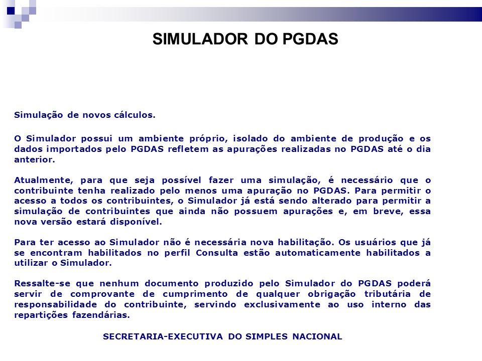 SIMULADOR DO PGDAS Simulação de novos cálculos.