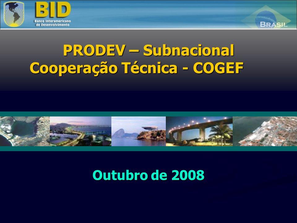 Outubro de 2008 PRODEV – Subnacional Cooperação Técnica - COGEF
