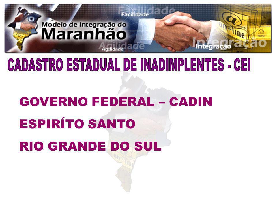 GOVERNO FEDERAL – CADIN ESPIRÍTO SANTO RIO GRANDE DO SUL