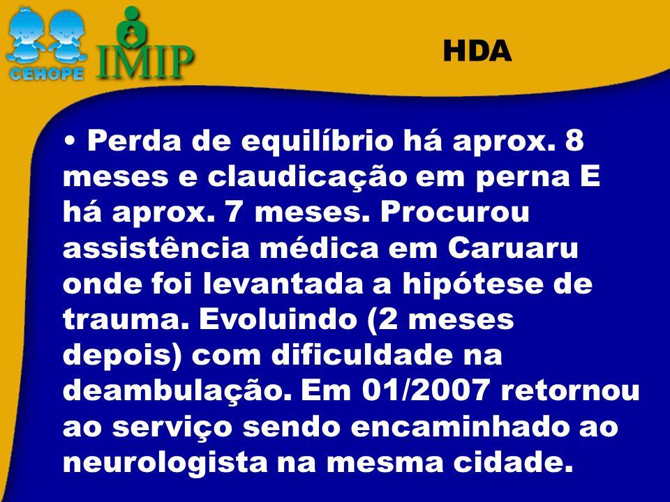 27/02/07-Eletroneuromiografia/ distrofia muscular/AACD/fisioterapia.
