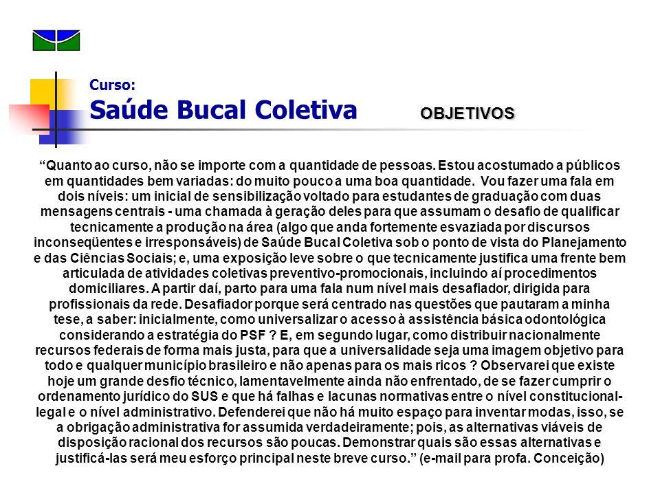 Saúde Bucal no PSF : Quarta Onda: (cont.) Ministério e instituição de representação dos interesses da categoria (CFO, CRO, ABO, Sind.) Portaria 1444 (28/12/00) - cria incentivo......