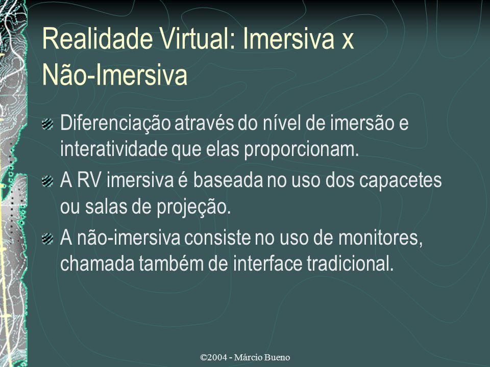 ©2004 - Márcio Bueno Realidade Virtual Distribuída (RVD) Oferece a possibilidade de se utilizar um mesmo ambiente virtual a partir de diferentes computadores ligados em rede, ao mesmo tempo.