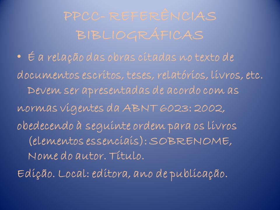 PPCC DATA DA ENTREGA : 21/02/2011 BOM TRABALHO!