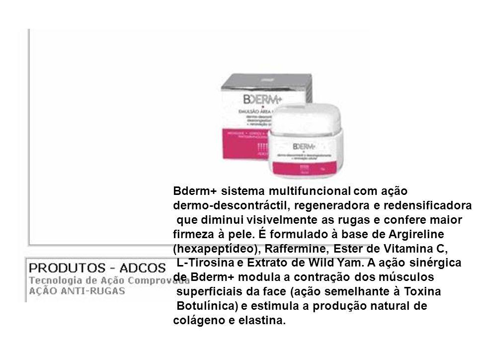 Bderm+ sistema multifuncional com ação dermo-descontráctil, regeneradora e redensificadora que diminui visivelmente as rugas e confere maior firmeza à