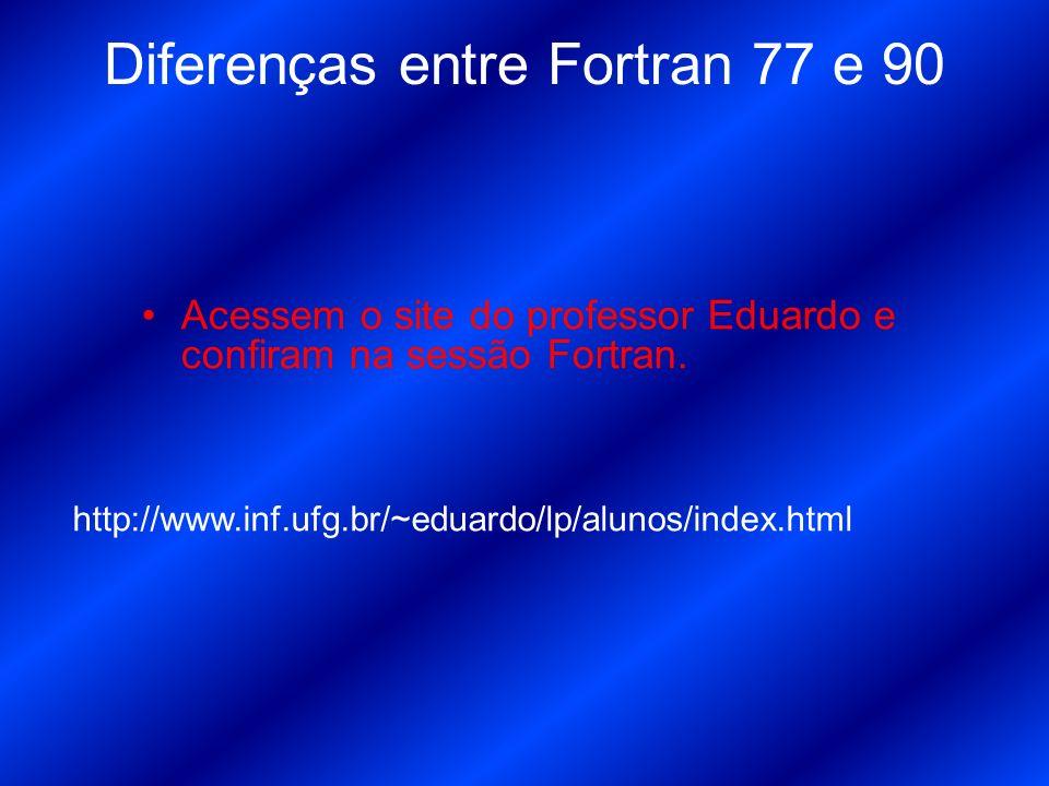 Exemplo de código em Fortran .Calcula o fatorial de N recursivamente .