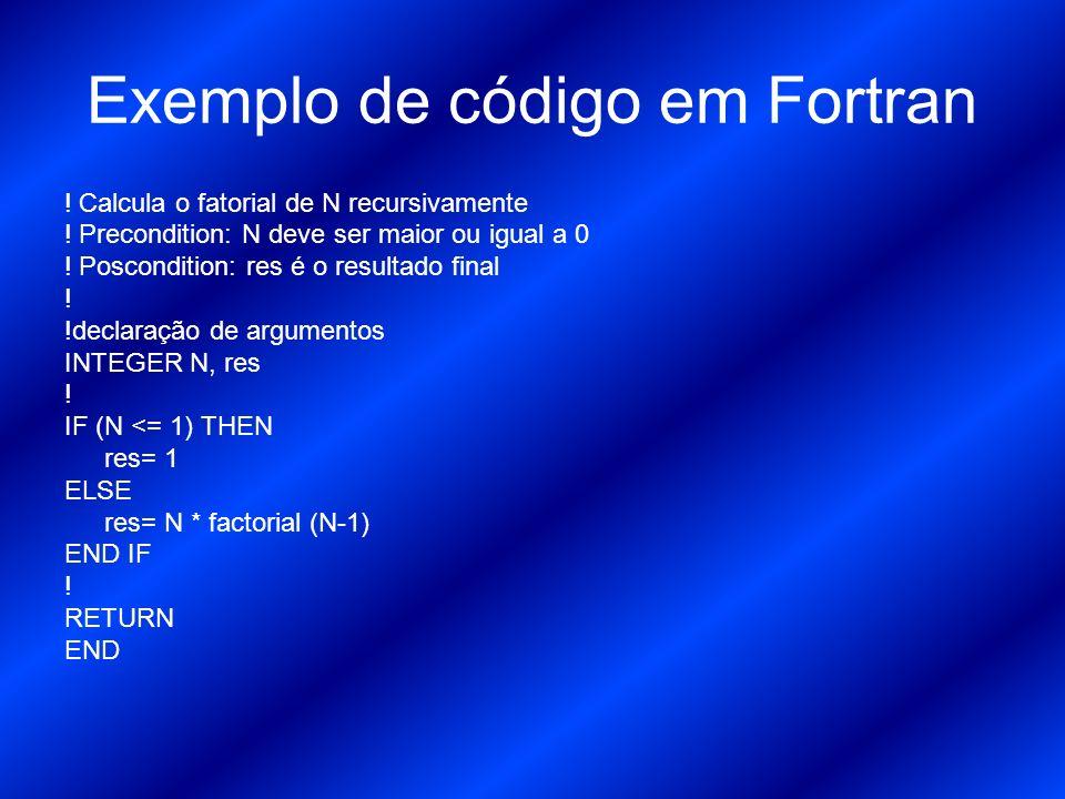 Compiladores (à título de curiosidade) Para Linux: http://www.intel.com/software/products/compilers/down loads/forlin.htm Para Windows: http://baixaki.ig.com.br/site/detail4984.htm