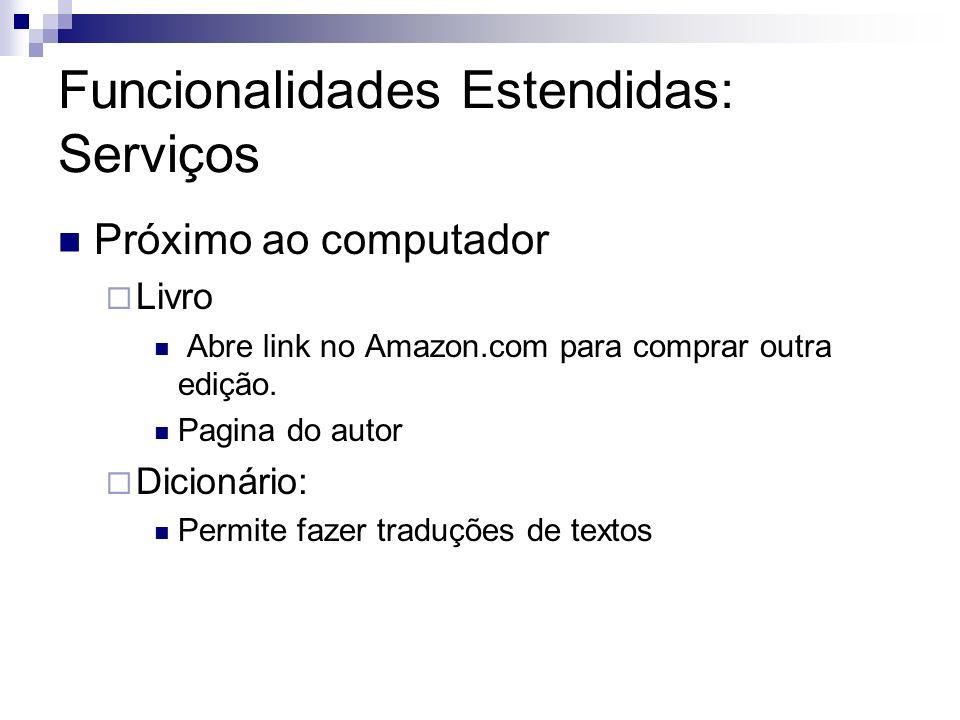 Funcionalidades Estendidas: Serviços Próximo ao computador Livro Abre link no Amazon.com para comprar outra edição. Pagina do autor Dicionário: Permit