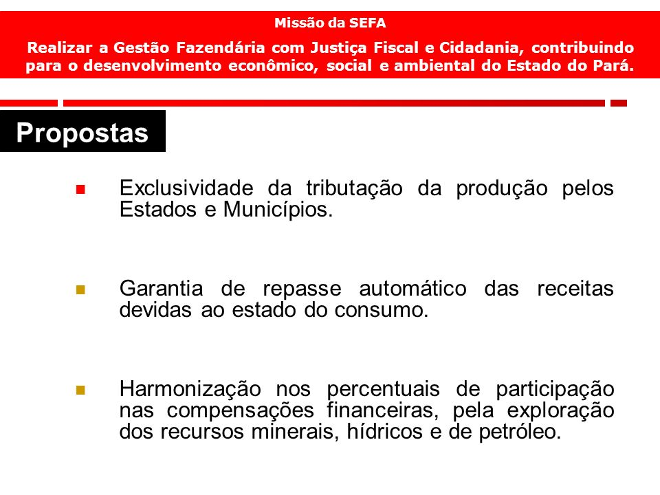 15 Exclusividade da tributação da produção pelos Estados e Municípios.