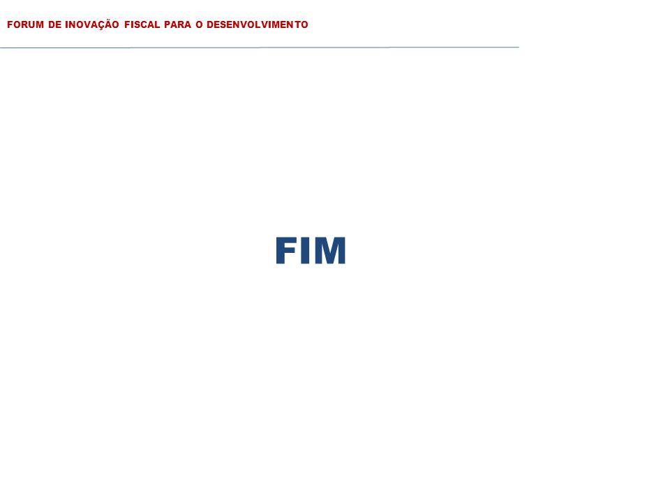 FORUM DE INOVAÇÃO FISCAL PARA O DESENVOLVIMENTO FIM
