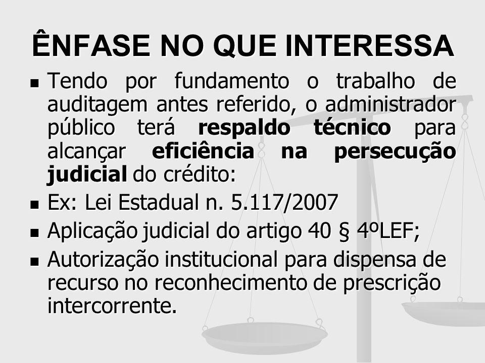ÊNFASE NO QUE INTERESSA Lei Estadual n.5.117/2007 - RJ Art.