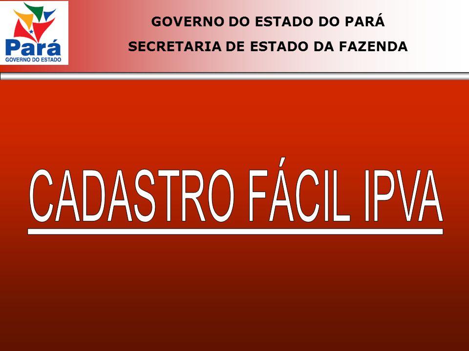 GOVERNO DO ESTADO DO PARÁ SECRETARIA DE ESTADO DA FAZENDA