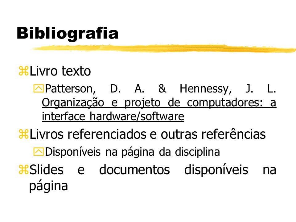Organização de Computadores Fabiano Hessel hessel@inf.pucrs.br http://www.inf.pucrs.br/~hessel