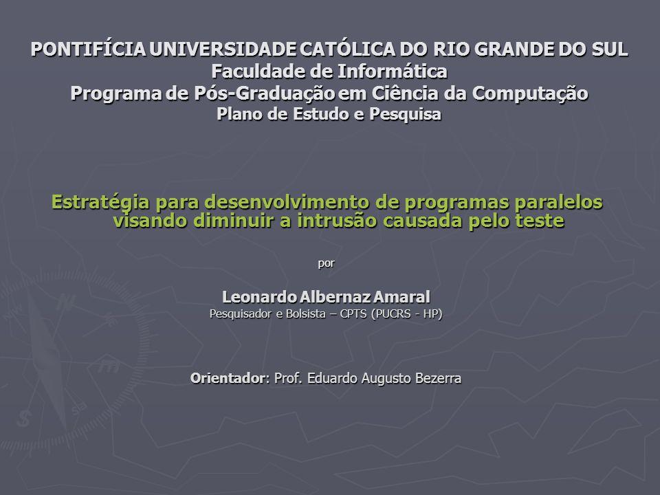 PONTIFÍCIA UNIVERSIDADE CATÓLICA DO RIO GRANDE DO SUL Faculdade de Informática Programa de Pós-Graduação em Ciência da Computação Plano de Estudo e Pe