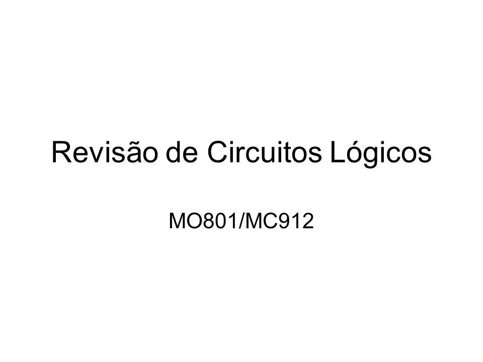Revisão de Circuitos Lógicos MO801/MC912
