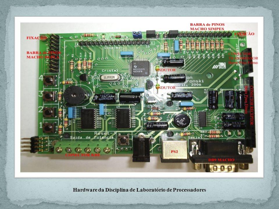 Hardware da Disciplina de Laboratório de Processadores