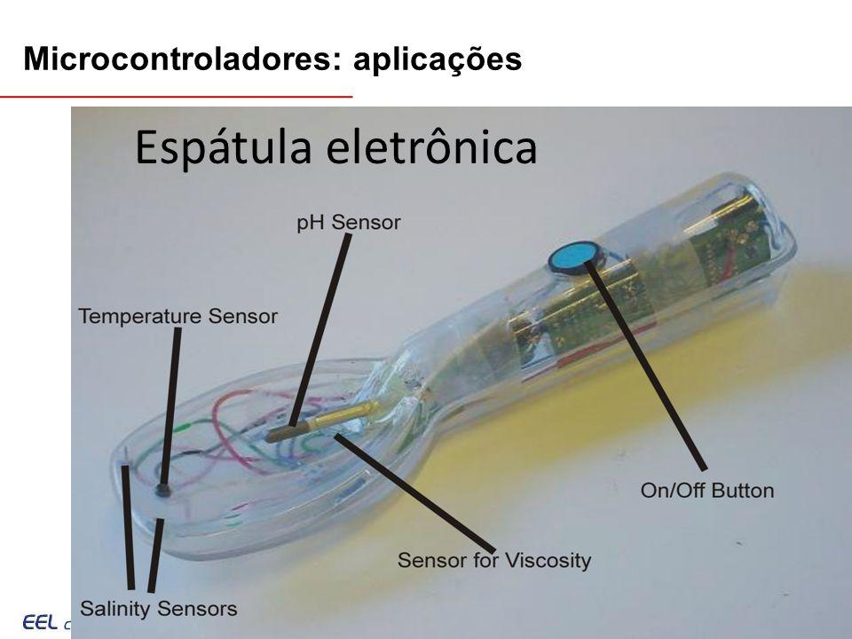 EEL7030 – Microprocessadores 113/143 Microcontroladores: aplicações Espátula eletrônica