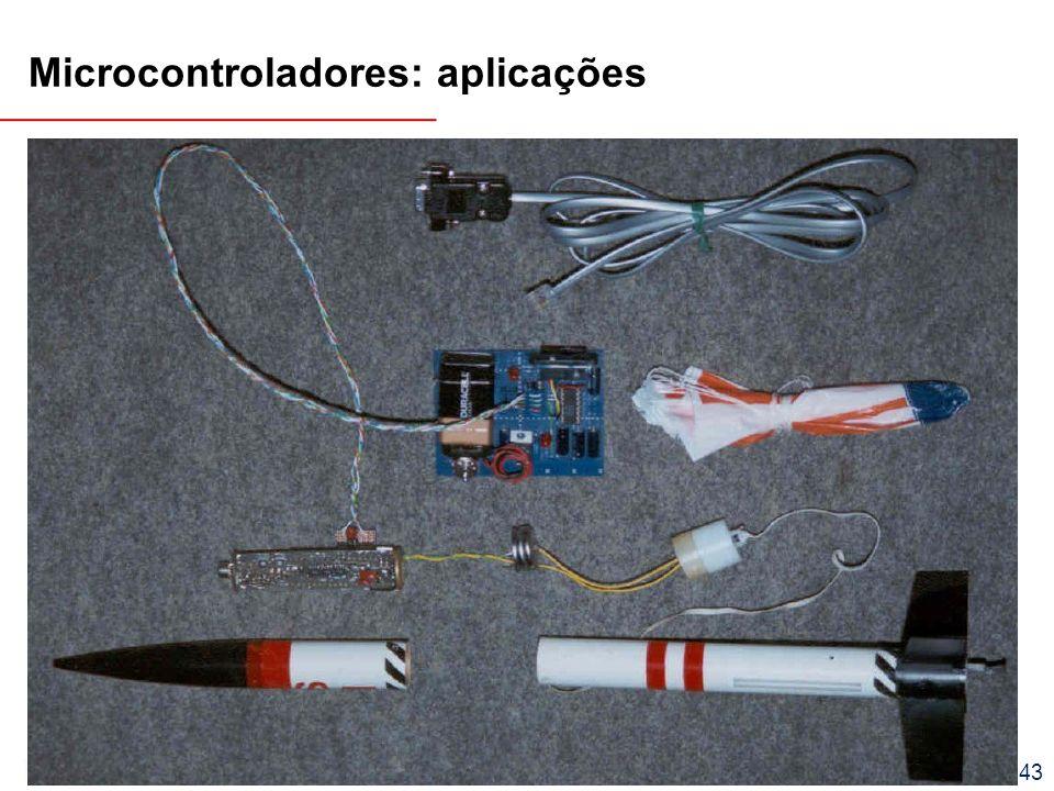 EEL7030 – Microprocessadores 118/143 Microcontroladores: aplicações