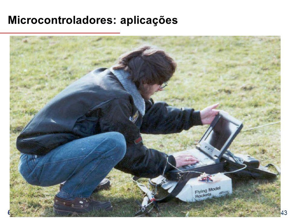 EEL7030 – Microprocessadores 122/143 Microcontroladores: aplicações