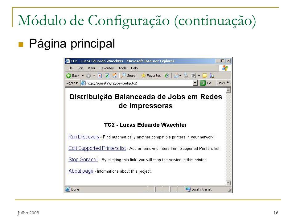 Julho 200516 Módulo de Configuração (continuação) Página principal