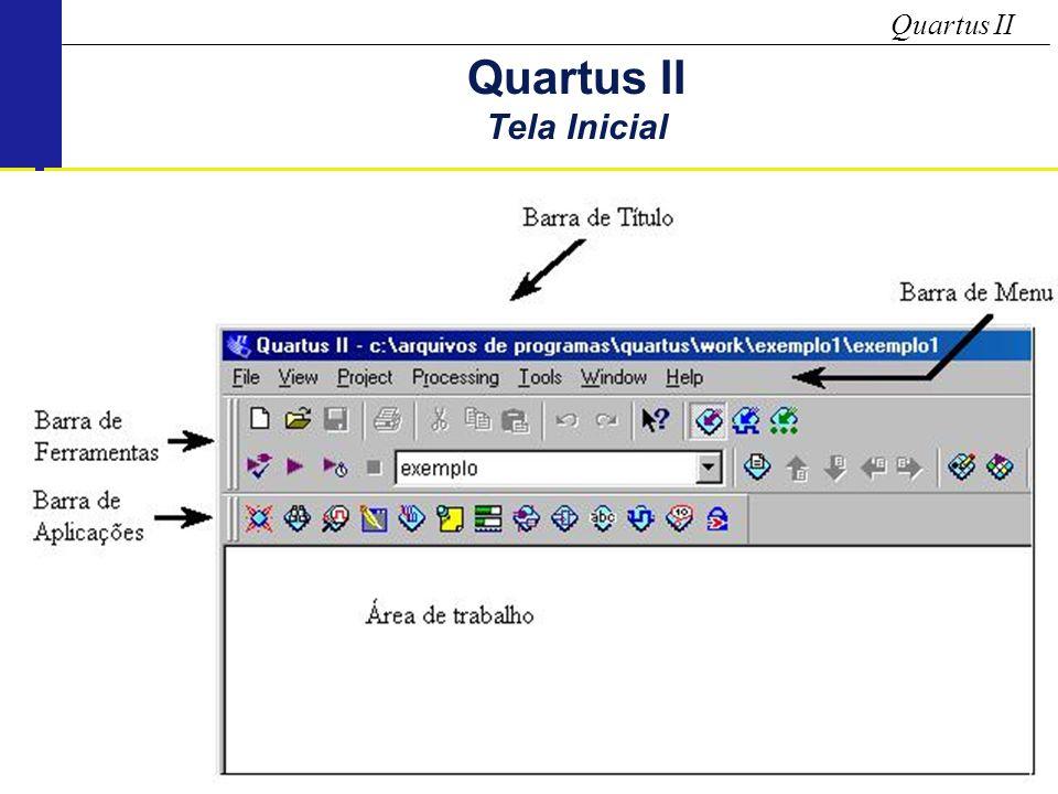 Quartus II Quartus II Tela Inicial