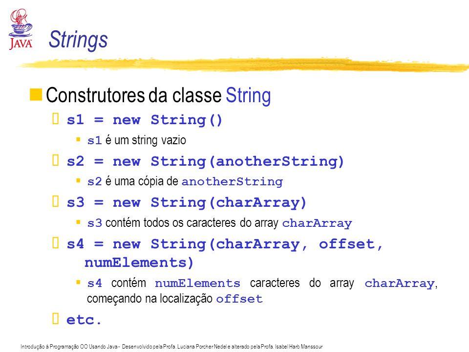 Introdução à Programação OO Usando Java - Desenvolvido pela Profa. Luciana Porcher Nedel e alterado pela Profa. Isabel Harb Manssour Construtores da c