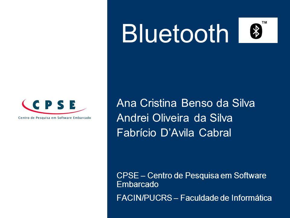 Bluetooth – Perfis Uso Específico Synchronization Profile: Informações Troca Atualização Object Push Profile : Troca de: Dados Objetos LAN Access Profile: ponto de acesso LAN TCP/IP SPP Dial-up Networking Profile: Modem - TCP/IP Internet sem fio
