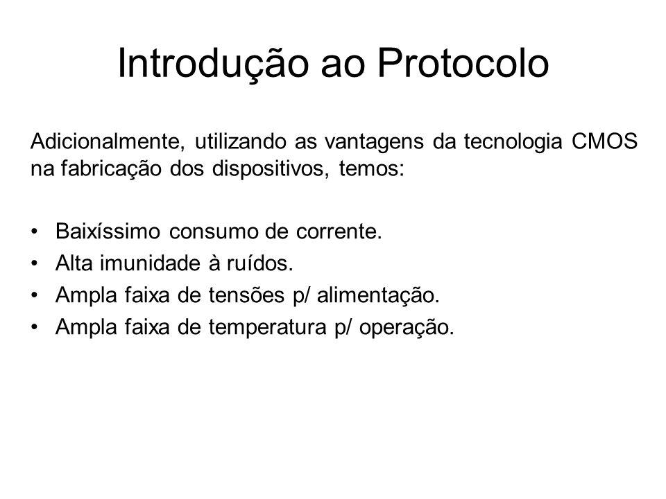 Características Gerais do Barramento I 2 C: Suporta qualquer tecnologia de produção (CMOS,NMOS,Bipolar,etc.).
