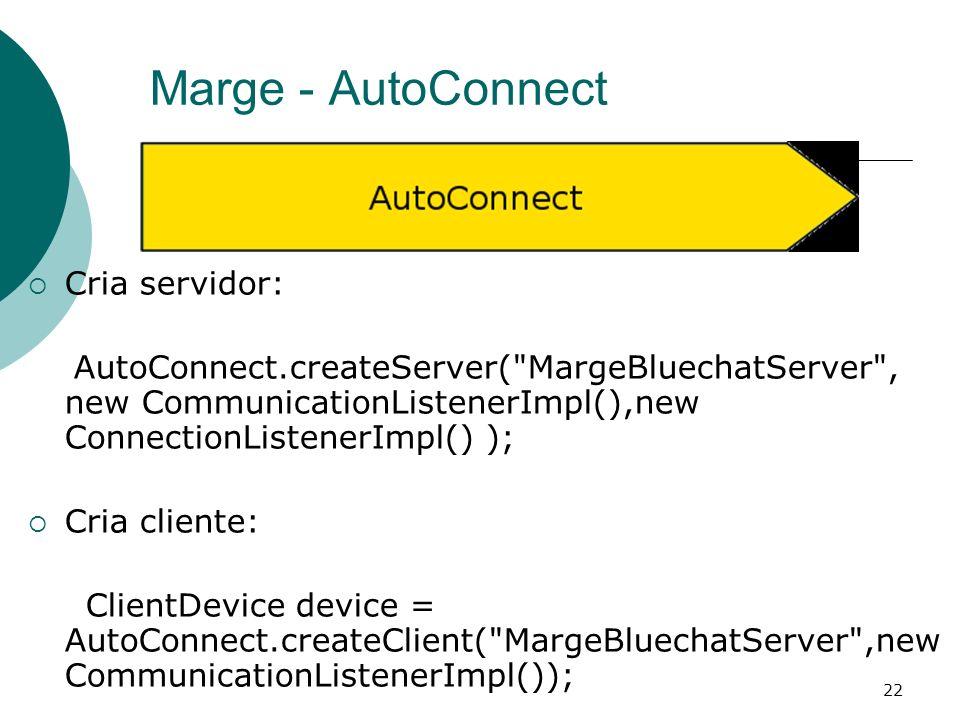 22 Marge - AutoConnect Cria servidor: AutoConnect.createServer(