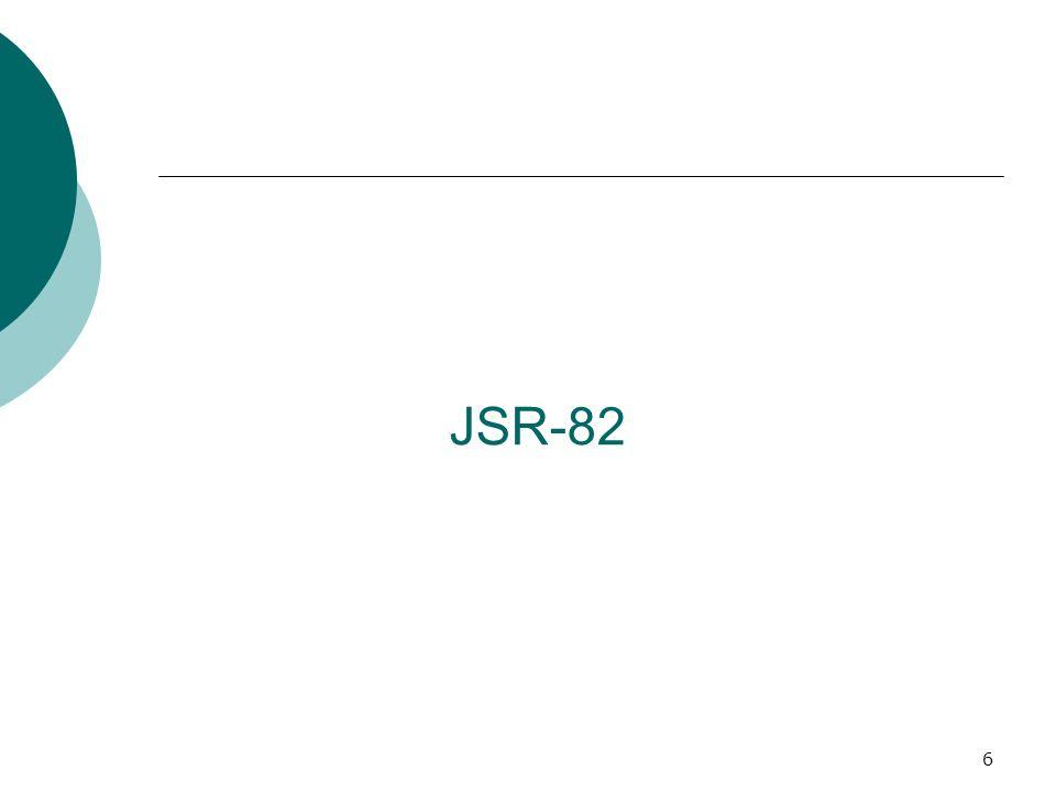 7 JSR-82 – O que é.Java APIs para Bluetooth (JABWT).