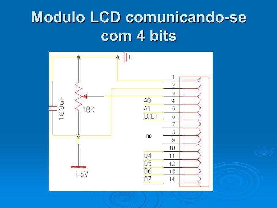 Modulo LCD comunicando-se com 4 bits