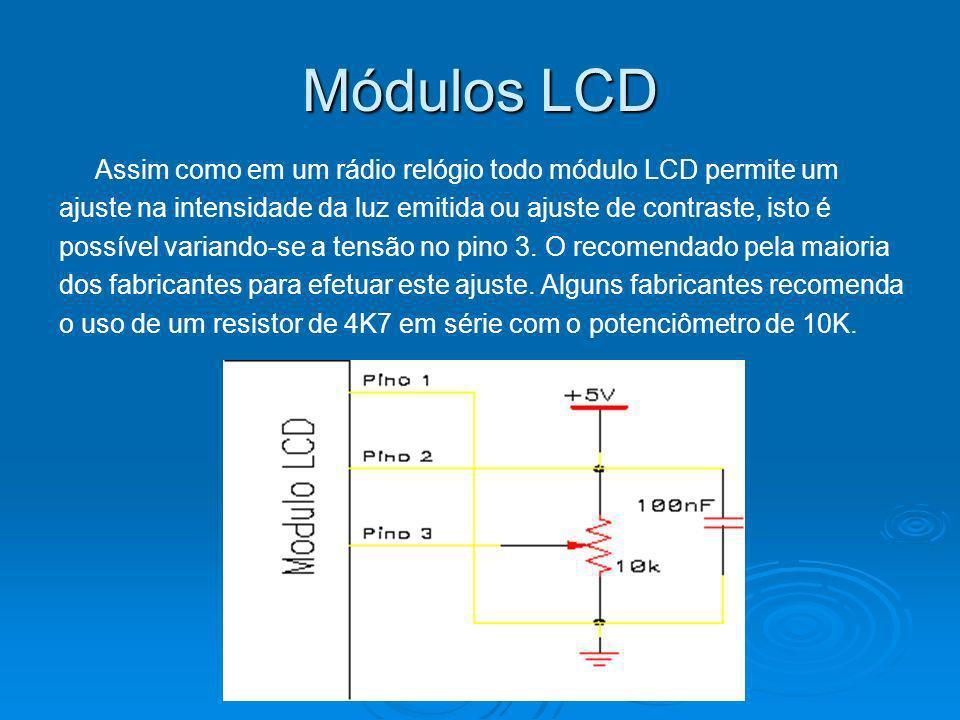 Interface com CPU Os módulos LCD são projetados para conectar-se com a maioria das CPUs disponíveis no mercado, bastando para isso que esta CPU atenda as temporizações de leitura e escrita de instruções e dados, fornecido pelo fabricante do módulo.
