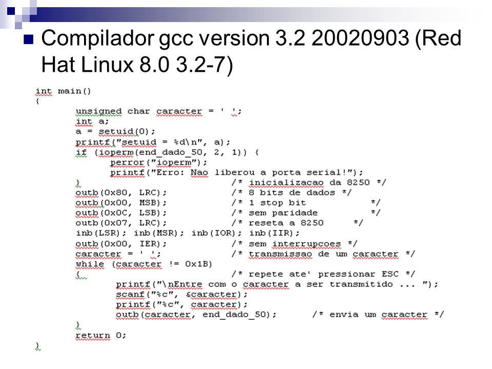 Compilador gcc version 3.2 20020903 (Red Hat Linux 8.0 3.2-7)