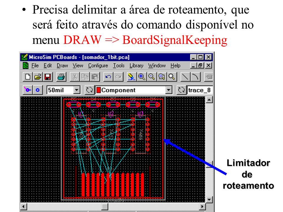 Precisa delimitar a área de roteamento, que será feito através do comando disponível no menu DRAW => BoardSignalKeepingLimitadorderoteamento