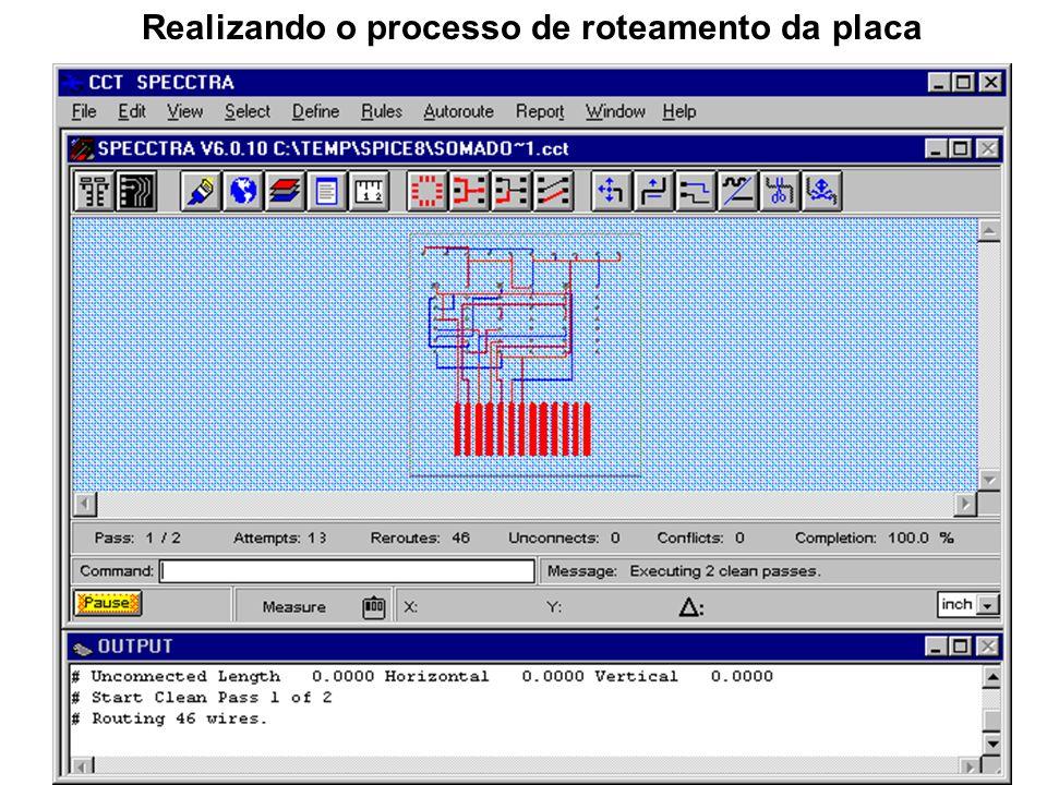 Realizando o processo de roteamento da placa
