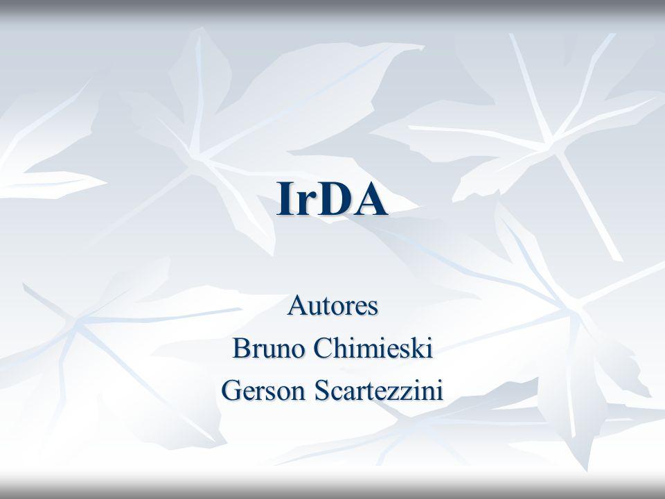 Conclusão Resumindo as vantagens do padrão IrDA: Resumindo as vantagens do padrão IrDA: - Implementação simples e barata; - consumo baixo de energia; - conexão ponto-a-ponto ou ponto-a-multiponto; - transferência de dados é eficiente e confiável.