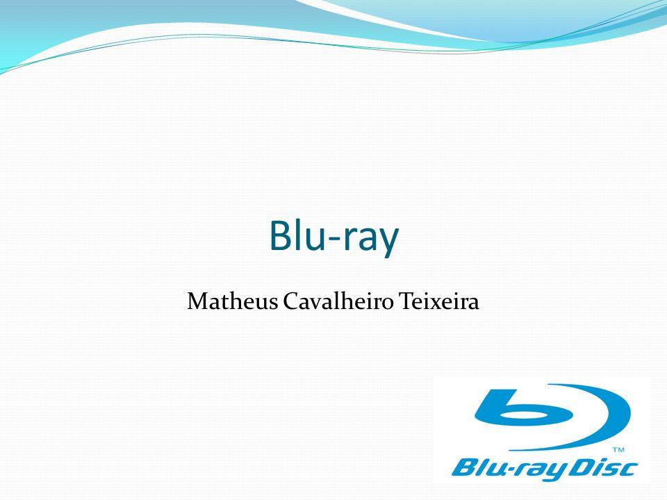 Blu-ray Matheus Cavalheiro Teixeira