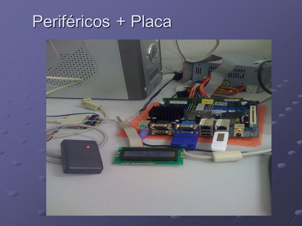 Periféricos + Placa