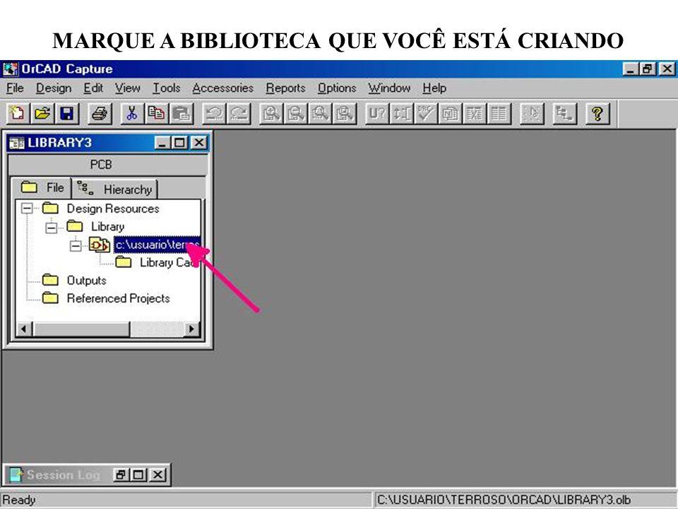 MARQUE A BIBLIOTECA QUE VOCÊ ESTÁ CRIANDO
