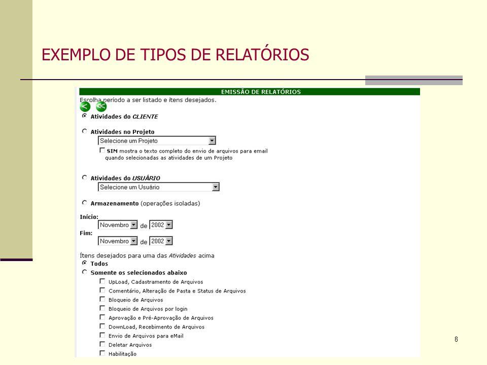 8 EXEMPLO DE TIPOS DE RELATÓRIOS