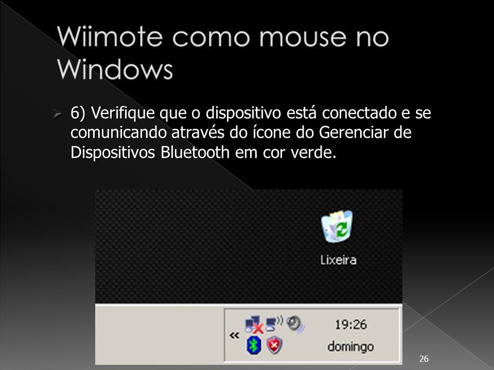 Um software para testar o funcionamento do Wiimote é o WiiYourself.