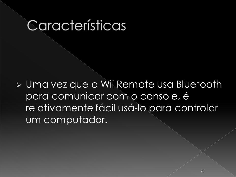 Uma vez que o Wii Remote usa Bluetooth para comunicar com o console, é relativamente fácil usá-lo para controlar um computador. 6