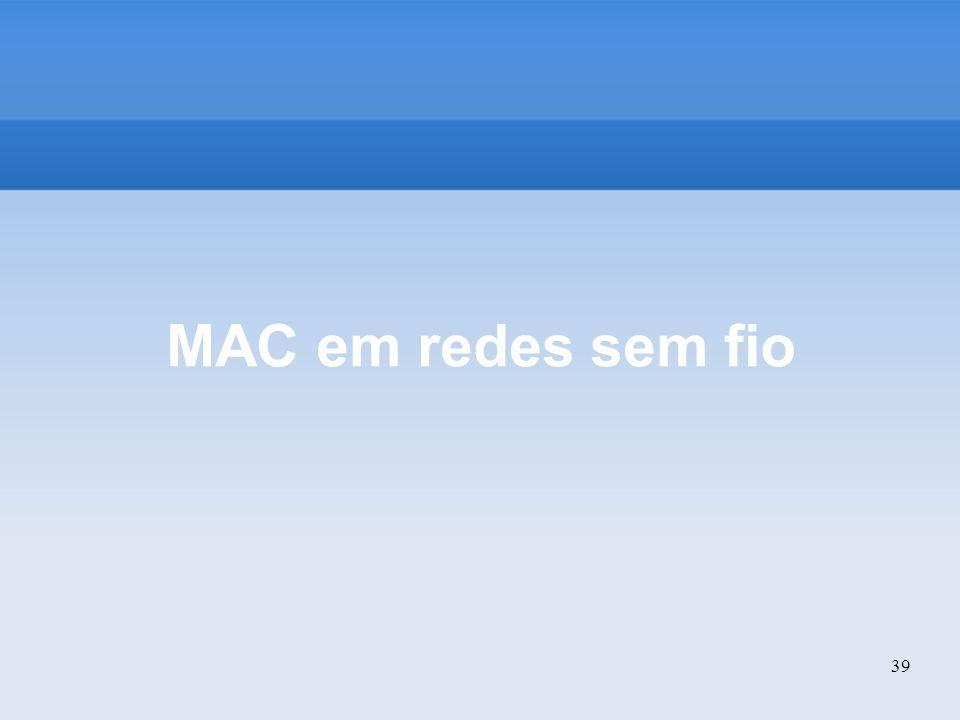 39 MAC em redes sem fio