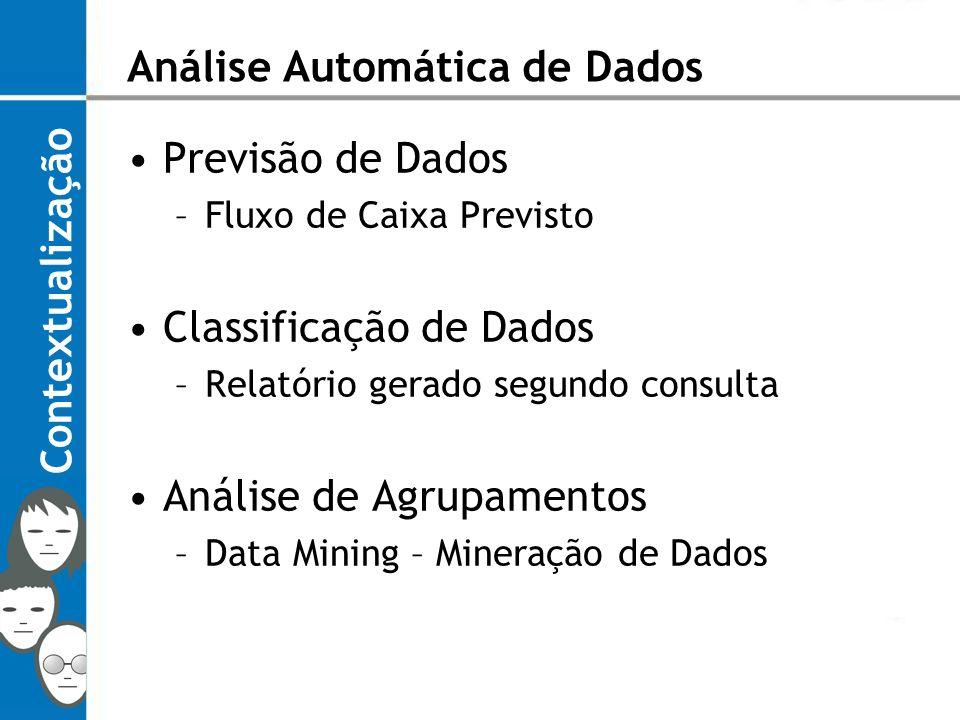 Divisivos Agrupamento de Dados Métodos Hierárquicos Figura 4: Método Hierárquico Divisivo