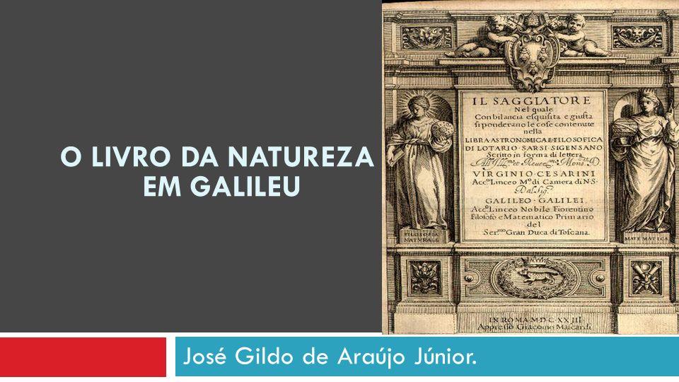 José Gildo de Araújo Júnior. O LIVRO DA NATUREZA EM GALILEU