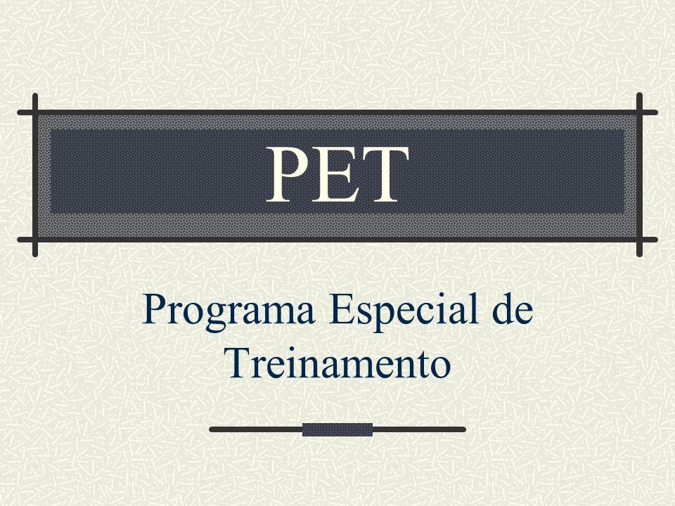 Contextualização O Programa Especial de Treinamento - PET - é um programa da SESU (Secretaria de Educação Superior) para o desenvolvimento de atividades em pesquisa, ensino e extensão.